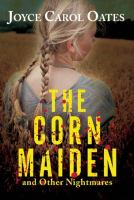 The corn maiden and other nightmares /