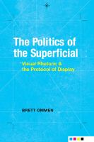 The politics of the superficial : visual rhetoric and the protocol of display /