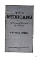 The Mexicans : a personal portrait of a people /