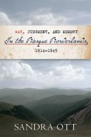 War, judgment, and memory in the Basque borderlands, 1914-1945 /