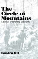 The circle of mountains : a Basque shepherding community /