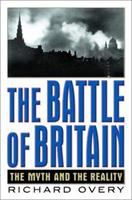 The Battle of Britain : the myth and the reality /