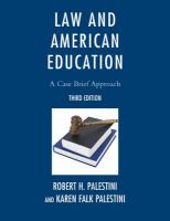 Law and American Education : a Case Brief Approach.