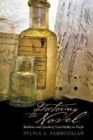 Doctoring the novel : medicine and quackery from Shelley to Doyle /