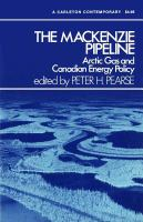 The Mackenzie pipeline : Arctic gas and Canadian energy policy /