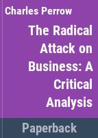 The radical attack on business.