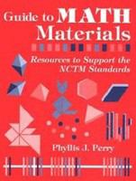 Guide to math materials : resources to support the NCTM standards /