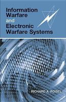 Information warfare and electronic warfare systems /