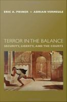 Terror in the balance : security, liberty, and the courts /