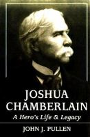 Joshua Chamberlain : a hero's life and legacy /