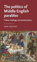 The politics of Middle English parables : fiction, theology, and social practice /