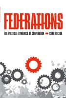 Federations : the political dynamics of cooperation /