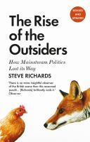 The rise of the outsiders : how the anti-establishment is on the march /