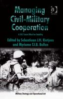 Managing civil-military cooperation : a 24/7 joint effort for stability /