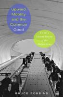 Upward mobility and the common good : toward a literary history of the welfare state /