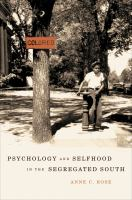 Psychology and selfhood in the segregated South /
