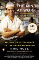 The mind at work : valuing the intelligence of the American worker /