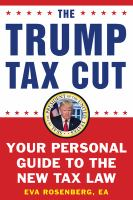 The Trump tax cut : your personal guide to the new tax law /
