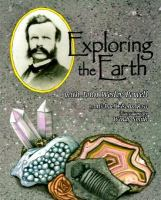 Exploring the earth with John Wesley Powell /