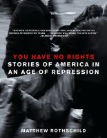 You have no rights : stories of America in an age of repression /