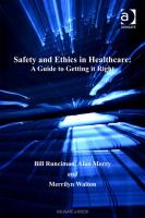 Safety and ethics in healthcare : a guide to getting it right /