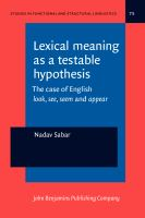 Lexical meaning as a testable hypothesis : the case of English look, see, seem and appear /