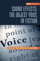 Sound effects : the object voice in fiction /