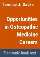 Opportunities in osteopathic medicine careers /
