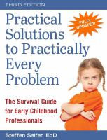 Practical solutions to practically every problem : the survival guide for early childhood professionals /