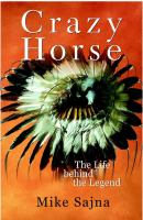 Crazy Horse : the life behind the legend /