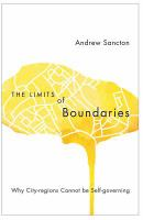 The limits of boundaries : why city-regions cannot be self-governing /