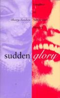 Sudden glory : laughter as subversive history /