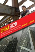 China 2020 : how western business can--and should--influence social and political change in the coming decade /