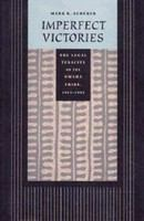 Imperfect victories : the legal tenacity of the Omaha Tribe, 1945-1995 /