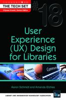User Experience (UX) Design for Libraries : (THE TECH SET® #18).