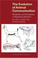 The evolution of animal communication reliability and deception in signaling systems /
