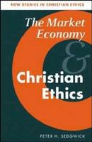 The market economy and Christian ethics /