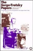 The Serge-Trotsky papers /