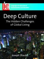 Deep culture : the hidden challenges of global living /