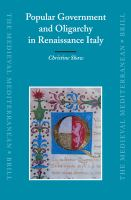 Popular government and oligarchy in Renaissance Italy /