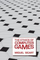 The ethics of computer games /