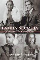 Family secrets : crossing the colour line /