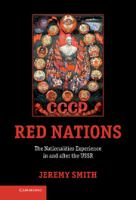 Red nations : the nationalities experience in and after the USSR /