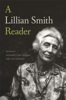A Lillian Smith reader /