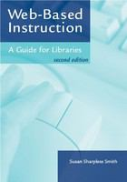 Web-based instruction : a guide for libraries /