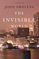 The Invisible World.