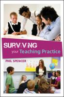 Surviving your teaching practice /