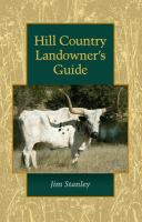 Hill Country landowner's guide /