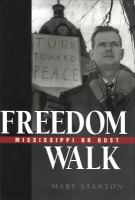 Freedom walk : Mississippi or bust /