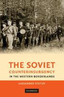The Soviet counterinsurgency in the western borderlands /